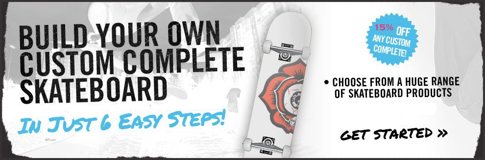 Build Your Own Custom Complete Skateboard